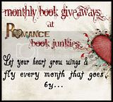 Monthly Giveaways at Romance Book Junkies
